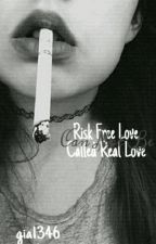 Risk Free Love Can Not Be Called Real Love by gia1346
