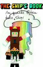 The Ship's Book by HisHugMyDrug