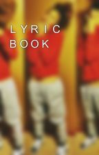 LYRIC BOOK by BreeBabiee_