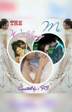 THE WEDDING ME REBORN by viendisha