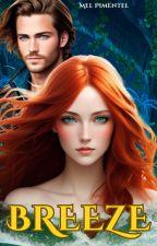 Breeze - Uma sereia em minha vida by MelPimentel22