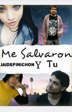 Me salvaron #2 (Jaidefinichon & Tú) by MiNombrePoAweona