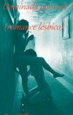 Dominada Por Você (romance lésbico) by mrgotic11