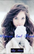 Winters and Frost (UNDER MAJOR EDITING SO DON'T READ by IAmProdigious
