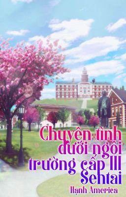 Đọc truyện [Longfic - Gokaiger]♥Chuyện tình dưới ngôi trường Cấp III Sentai♥_Hạnh America_