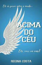 Acima Do Céu by eureginacosta