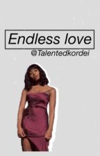 Endless Love (Normani/You) by TalentedKordei