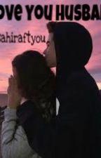 I Love You Husband[OG] by sahiraftyou