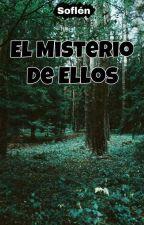 El Misterio de Ellos  © by soflen_m