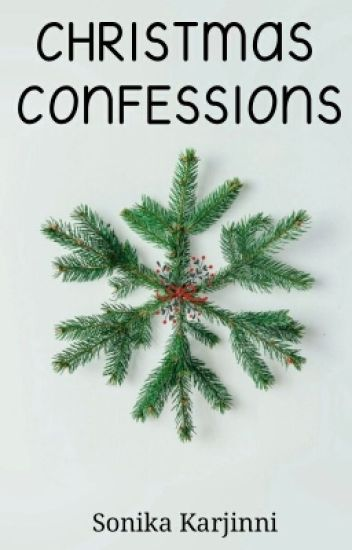 Christmas Confessions [ #The2017Awards ]