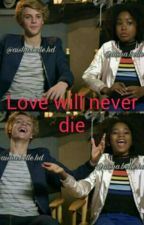 Love will Never Die by FangirlxShips
