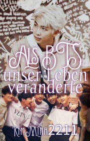 Als BTS unser Leben Veränderte  by KimMina2211