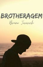 Brotheragem by BrunoJovovich