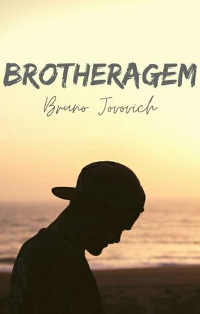 Brotheragem by BrunoJovovich