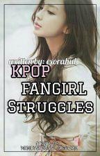kpop fangirl struggles by exorahul