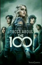 Facts about the 100 (CZ) by TeresaQueens