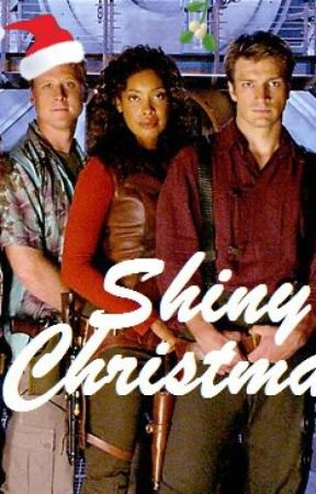 Shiny in the Black: A FIREFLY Christmas by KellySedinger