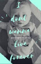 I Don't Wanna Live Forever<<  Zustin/Ziam {Fem Zayn}  by WhenWeAreOne