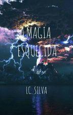 A Magia Esquecida by LCLion