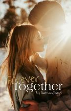 forever together by RoosvanZoggel