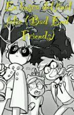 En busca del final feliz (Bad end friends) [EDITANDO] by YukitoHiroshi