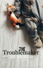 The Troublemaker ||Zarry|| (sequel to The Jock's Baby) by BoyslikeBoys_