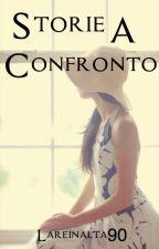 Storie a confronto by LaReinaIta90