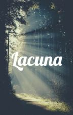 Lacuna (Poetry) by BurningFireWithin