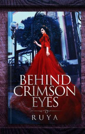 Behind Crimson Eyes by ruyawrites