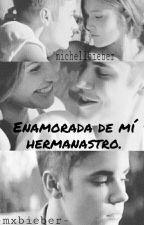 Enamorada de mi Hermanastro..Justin Bieber Y tu.  by MichellBieber2009