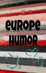 Europe's humor by InvasionEurofan_44