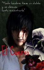 El Cuervo (YAOI) by luzka01062000