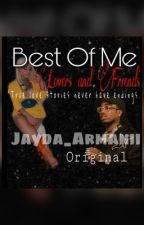 Best Of Me (Urban Fiction)  by Jayda_Armanii