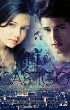 El Castigo by A_chocolate_kiss