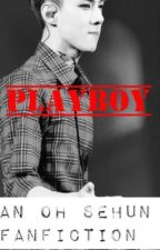 PLAYBOY - [oh sehun] by STORIESINFIRES