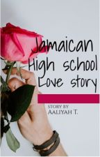 Jamaican High School Love by liyahbeb