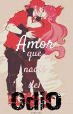 PPGZ y RRBZ Amor que nació del Odio by Arii-Fernanda