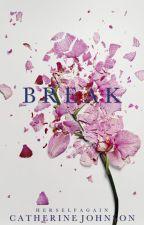 Break by ccljohnson