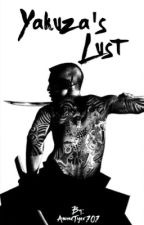 Yakuza's Lust by AnimeTiger101