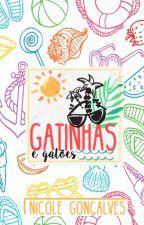 Gatinhas e Gatões by nicgnclvs