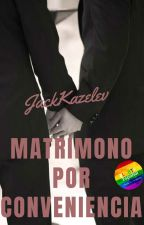Matrimonio por conveniencia (gay) by JackKazelev