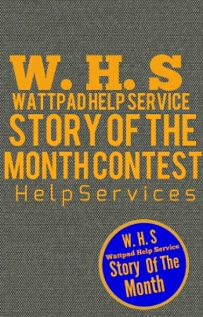 Story Of The Month Contest by helpservices