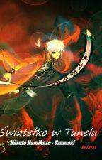 Światełko w tunelu | Naruto by Zirra1