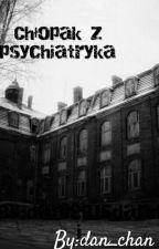 chłopak z psychiatryka  by Dan_chan
