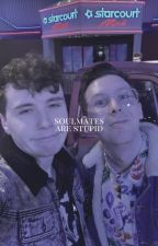 SOULMATES ARE STUPID ☆ PHAN by -chalamet