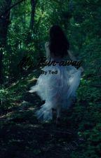 My Little Runaway by Void-Stiles24