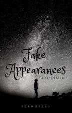 ~*~ Fake Appearances ~*~ [Yoonmin] by FerHope93