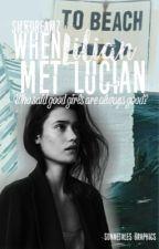 When Lilian met Lucian  by SilkDreamz