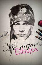 Mis mejores dibujos. by MypussyneedAxlRose