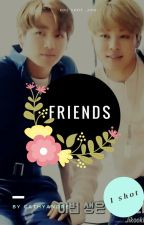 FRIENDS - One Shot (Jikook) by CathyAndre